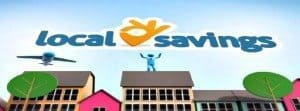 Get ready for local savings